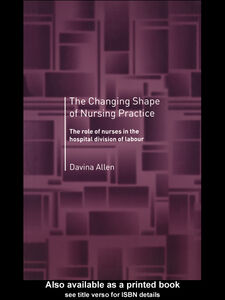 Ebook in inglese The Changing Shape of Nursing Practice Allen, Davina