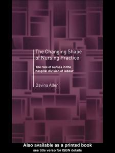 Ebook in inglese The Changing Shape of Nursing Practice Allen, Davina