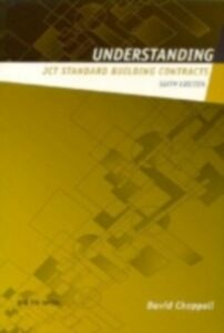 Ebook in inglese Understanding JCT Standard Building Contracts Chappell, David , Ltd, David Chappell Consultancy