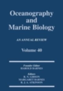 Ebook in inglese Oceanography and Marine Biology, An Annual Review, Volume 40 -, -