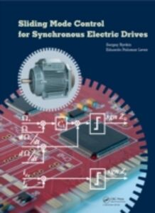 Foto Cover di Sliding Mode Control for Synchronous Electric Drives, Ebook inglese di Eduardo Palomar Lever,Sergey E. Ryvkin, edito da CRC Press