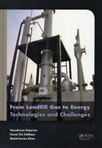 Foto Cover di From Landfill Gas to Energy, Ebook inglese di AA.VV edito da CRC Press