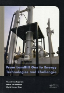 Ebook in inglese From Landfill Gas to Energy Khan, M. Emran , Rajaram, Raj , Siddiqui, Faisal Zia