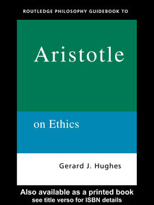 Ebook in inglese Routledge Philosophy GuideBook to Aristotle on Ethics Hughes, Gerard