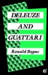 Ebook in inglese Deleuze and Guattari Bogue, Ronald