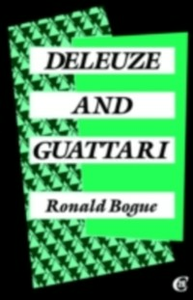 Ebook in inglese Deleuze and Guattari Bogue, Ronald