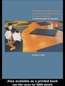 Foto Cover di Developing Personal, Social and Moral Education through Physical Education, Ebook inglese di Anthony Laker, edito da