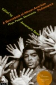Foto Cover di Sourcebook on African-American Performance, Ebook inglese di  edito da Taylor and Francis