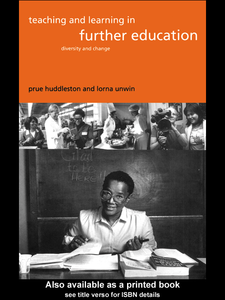 Ebook in inglese Teaching and Learning in Further Education Huddleston, Prue , Unwin, Lorna