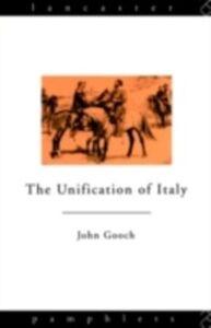 Foto Cover di Unification of Italy, Ebook inglese di John Gooch, edito da Taylor and Francis