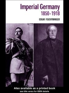 Ebook in inglese Imperial Germany 1850-1918 Feuchtwanger, Edgar