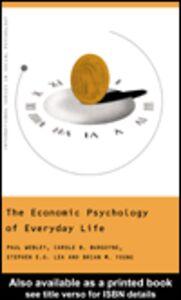 Ebook in inglese The Economic Psychology of Everyday Life Burgoyne, Carole , Lea, Stephen E. G. , Webley, Paul , Young, Brian