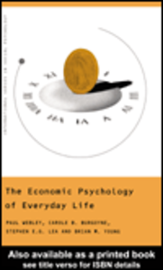 Ebook in inglese The Economic Psychology of Everyday Life Burgoyne, Carole , Lea, Stephen E. G. , Webley, Paul , Young, Brian