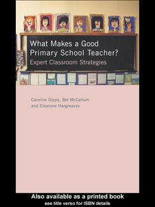 Foto Cover di What Makes a Good Primary School Teacher?, Ebook inglese di AA.VV edito da
