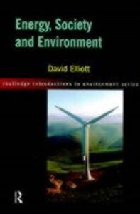 Ebook in inglese Energy, Society and Environment Elliott, David
