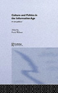 Ebook in inglese Culture and Politics in the Information Age -, -