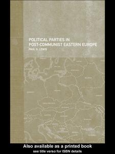 Ebook in inglese Political Parties in Post-Communist Eastern Europe Lewis, Paul