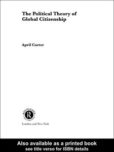 Ebook in inglese The Political Theory of Global Citizenship Carter, April