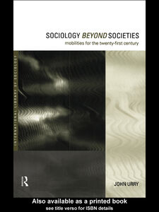 Ebook in inglese Sociology Beyond Societies Urry, John