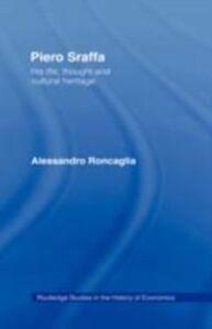 Foto Cover di Piero Sraffa, Ebook inglese di Alessandro Roncaglia, edito da Taylor and Francis