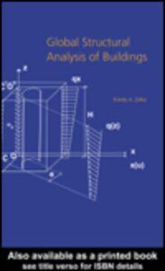 Foto Cover di Global Structural Analysis of Buildings, Ebook inglese di Karoly A. Zalka, edito da