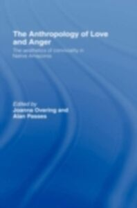 Foto Cover di Anthropology of Love and Anger, Ebook inglese di  edito da Taylor and Francis