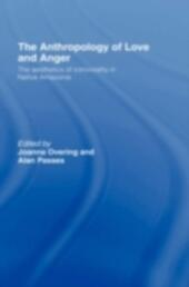 Anthropology of Love and Anger