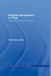Ebook in inglese Regional Development in China Wei, Yehua Dennis