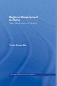 Ebook in inglese Regional Development in China Wei, Yehua Dennis