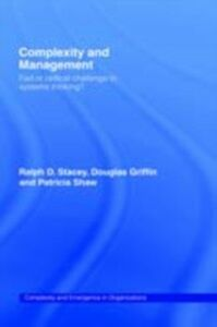 Ebook in inglese Complexity and Management Stacey, Ralph D.
