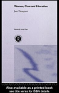Ebook in inglese Women, Class And Education Thompson, Jane