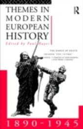 Themes in Modern European History 1890-1945