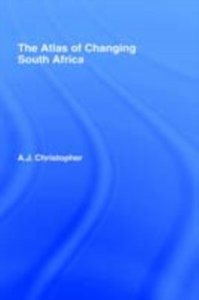 Ebook in inglese Atlas of Changing South Africa Christopher, A.J.
