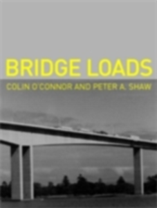 Ebook in inglese Bridge Loads O'Connor, Colin , Shaw, Peter