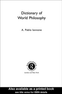 Ebook in inglese Dictionary of World Philosophy Iannone, A. Pablo