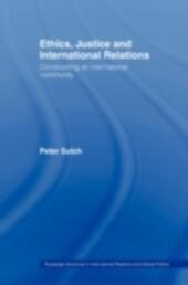 Ethics, Justice and International Relations
