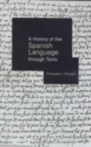 Ebook in inglese History of the Spanish Language through Texts Pountain, Christopher