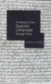 History of the Spanish Language through Texts