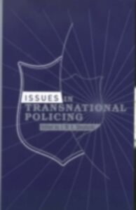 Foto Cover di Issues in Transnational Policing, Ebook inglese di  edito da Taylor and Francis