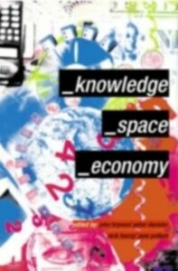 Ebook in inglese Knowledge, Space, Economy -, -