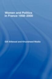 Women and Politics in France 1958-2000