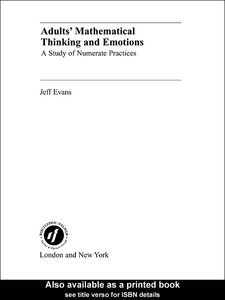 Foto Cover di Adults' Mathematical Thinking and Emotions, Ebook inglese di Jeff Evans, edito da