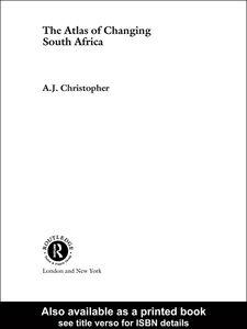 Foto Cover di Atlas of Changing South Africa, Ebook inglese di A.J. Christopher, edito da