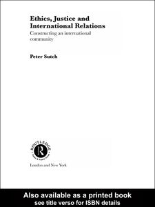 Ebook in inglese Ethics, Justice and International Relations Sutch, Peter