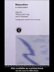 Foto Cover di Naturalism, Ebook inglese di J.P. Moreland,William Lane Craig, edito da