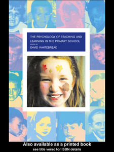 Ebook in inglese The Psychology of Teaching and Learning in the Primary School