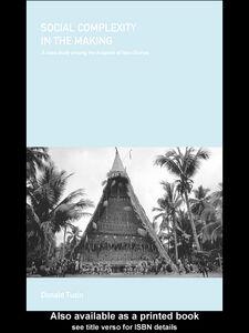 Foto Cover di Social Complexity in the Making, Ebook inglese di Donald Tuzin, edito da