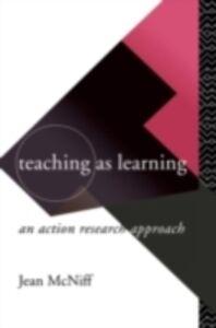Foto Cover di Teaching as Learning, Ebook inglese di Jean McNiff, edito da Taylor and Francis