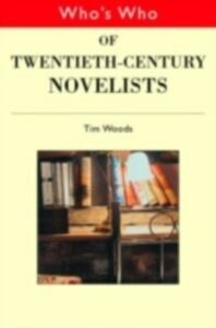 Foto Cover di Who's Who of Twentieth Century Novelists, Ebook inglese di  edito da Taylor and Francis