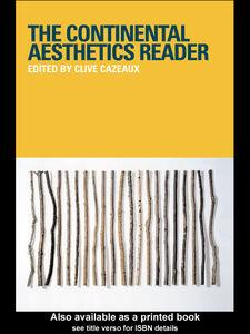 Foto Cover di Continental Aesthetics Reader, Ebook inglese di Clive Cazeaux, edito da